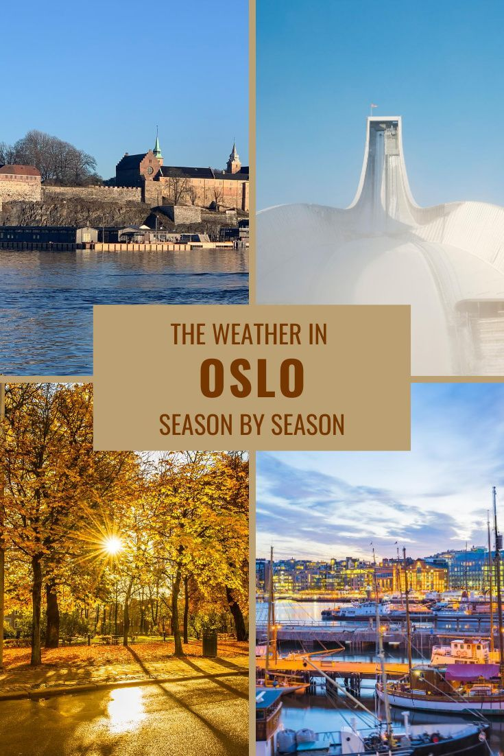 The Weather In Oslo What To Expect In Norway S Capital Life In Norway Norway Travel Norway Oslo