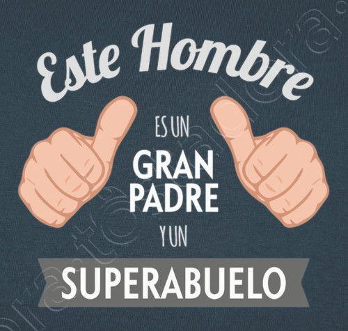 Camiseta Gran Padre y SuperAbuelo (Fondo Oscuro) - nº 1018887 - Camisetas latostadora Fathers Day Crafts, Happy Fathers Day, Happy Mothers, Etiquette And Manners, Gender Party, Mr Wonderful, Father's Day Diy, Gifts For My Boyfriend, Good Notes