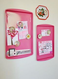 Make a cute magnetic board with old cookie sheets and a little spray paint in your color of choice.  More ideas for new uses for everyday items: www.articles.mamaslatinas.com/home/113942/7_new_uses_for_everyday/12288/magnetic_board?slideid=12288_source=pinterest