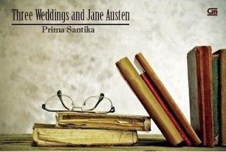 Perpustakaan Ratih Cahaya: Three Weddings and Jane Austen