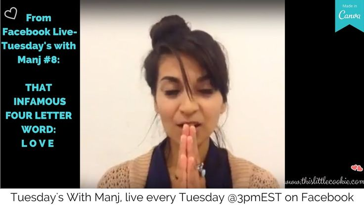 Tuesday's With Manj #8: That Infamous Four Letter Word- L O V E