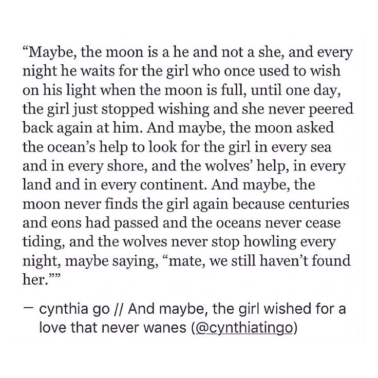 pinterest: cynthia_go | cynthia go, quotes, story ideas, love quotes, moon, heartbreak, waiting, crush quotes, moving on, letting go, wolf quotes, moon lovers, creative writing, tumblr, spilled ink
