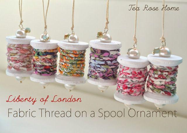 Tea Rose Home: Tutorial ~ Liberty of London Fabric Thread on a Spool Ornament