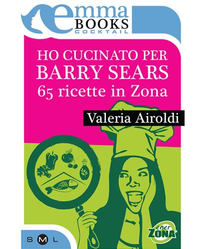 Ho-cucinato-per-Barry-Sears