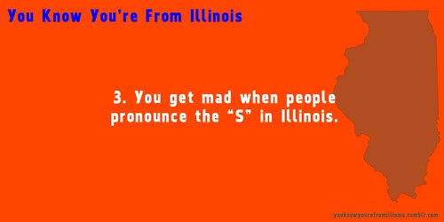 You Know You're From Illinois