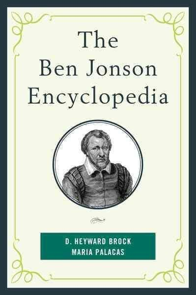 The Ben Jonson Encyclopedia