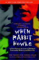 When Rabbit Howls: Trudie was raped at 2 years old. The human intelligence cannot handle such trauma at that age, so it creates multiple personalities to deal with the stress, in Trudie's case, 92 of them.