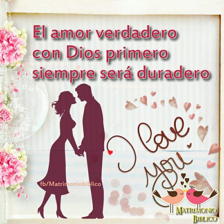 El Amor Matrimonio Biblia : El amor verdadero con dios primero siempre será duradero
