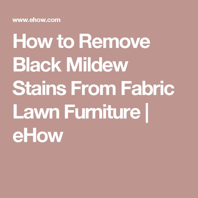 17 Best Ideas About Mildew Stains On Pinterest Removing