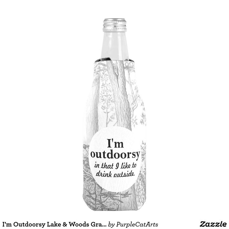 I'm Outdoorsy Lake & Woods Graphite Pencil Drawing Bottle Cooler #koozies #bottlecoolers