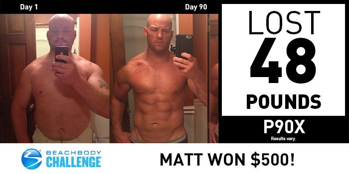 P90X Results: Matt Lost 48 Pounds in 90 Days and Won $500