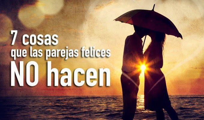 7 cosas que las parejas felices NO hacen  Read more: http://www.tueresmivida.net/search/label/Temas%20de%20Pareja?updated-max=2014-06-04T15:11:00-07:00&max-results=20#ixzz37VJK0HpX