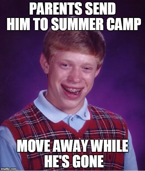 Bad Luck Brian camp