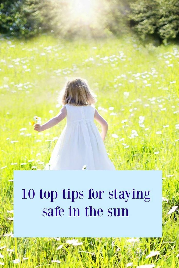 10 top tips for staying safe in the sun. Protecting your child from the sun but making sure they can still enjoy the sunshine with the sun safety tips