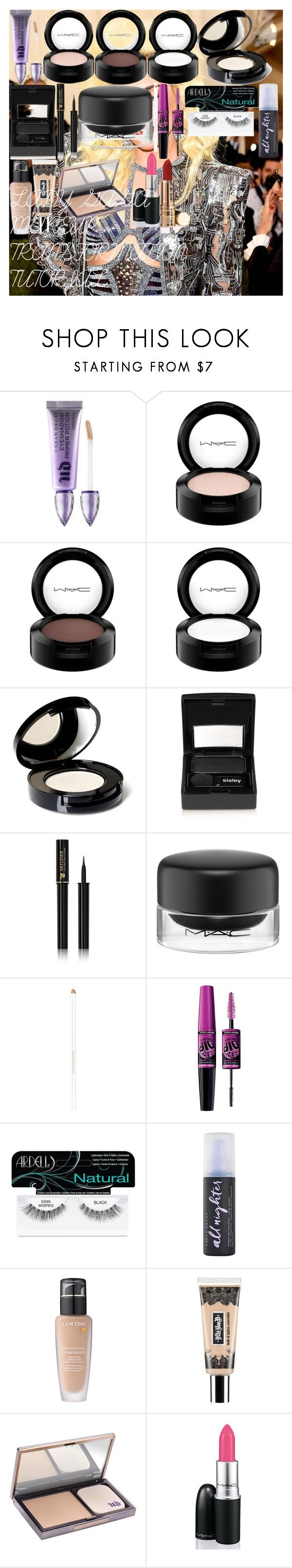 """""""LADY GAGA MAKEUP TRANSFORMATION TUTORIAL"""" by oroartye-1 on Polyvore featuring beauty, GALA, Urban Decay, MAC Cosmetics, Nvey Eco, Sisley, Lancôme, Maybelline, Ardell and Kat Von D"""