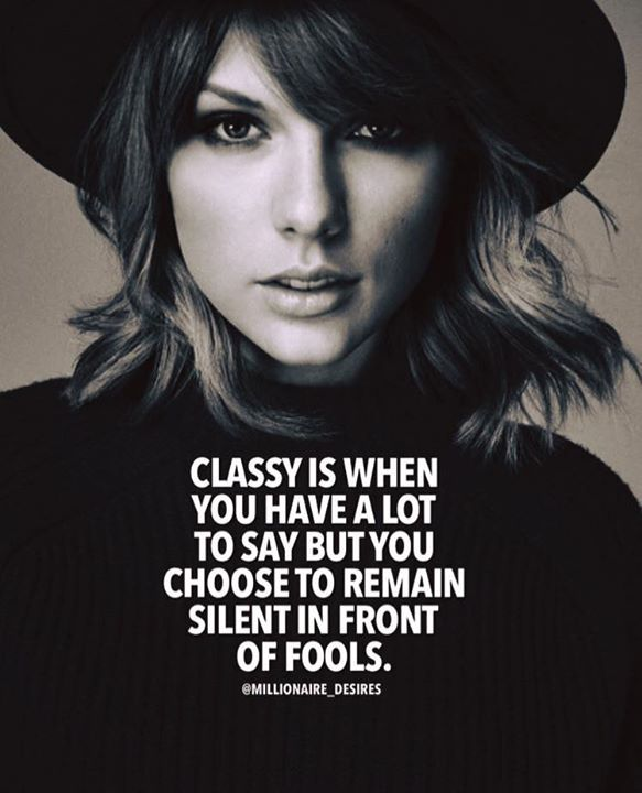 Classy is when you jabe a lot to say..