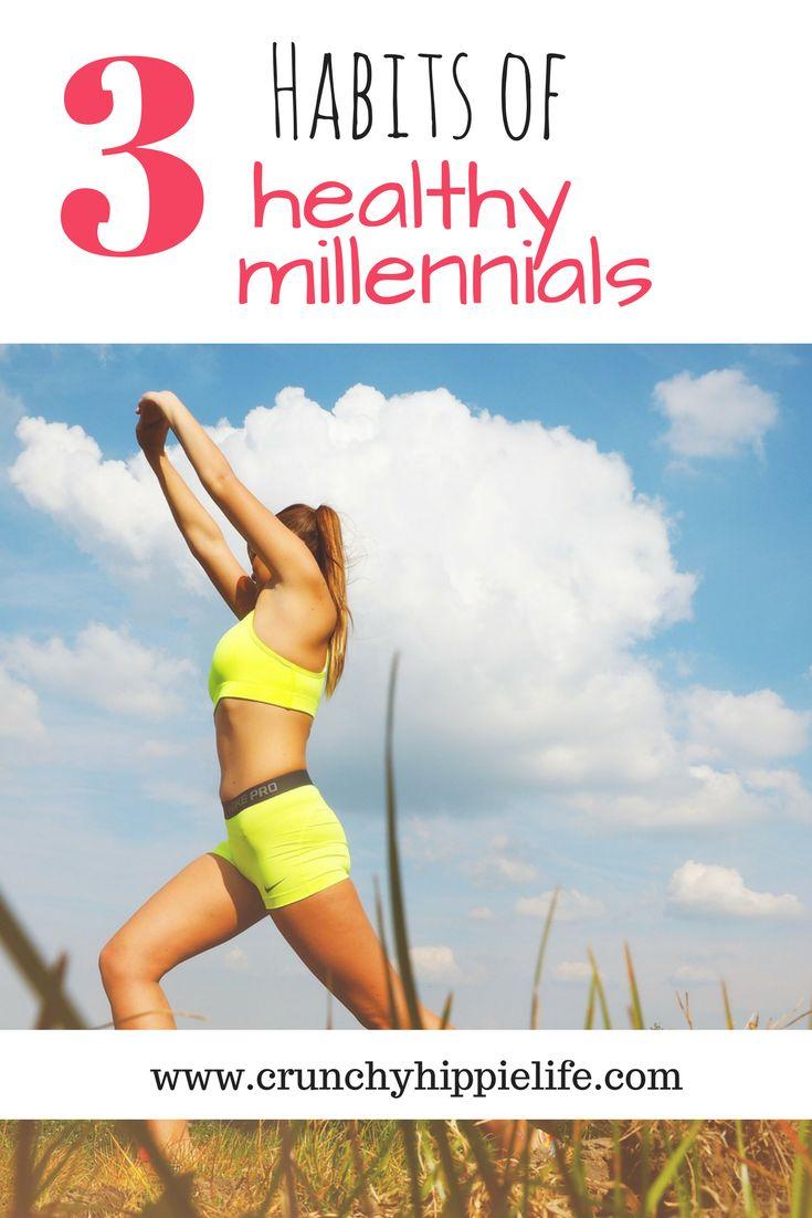 healthy millennials, healthy habits, healthy people, wellness habits