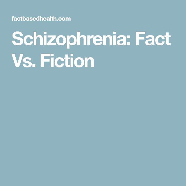 Schizophrenia: Fact Vs. Fiction