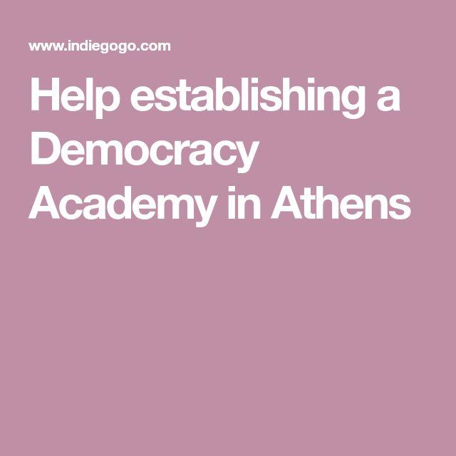 Help establishing a Democracy Academy in Athens