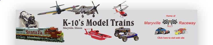 K-10s Model Trains, RC Model Airplanes, RC Cars  Hobby Shop in Maryville IL