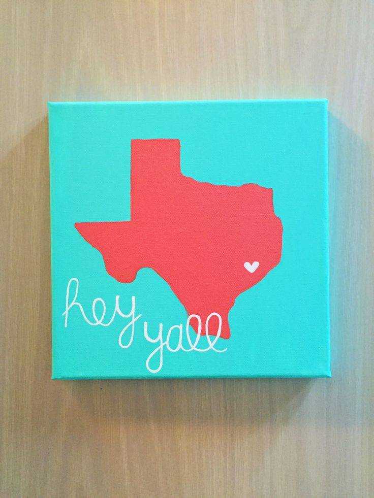 Hey yall' Texas canvas