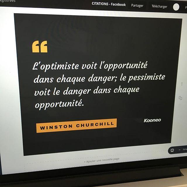 """""""L'optimiste voit l'opportunité dans chaque danger; le pessimiste voit le danger dans chaque opportunité."""" WINSTON CHURCHILL : www.kooneo.com #kooneo #citations https://www.instagram.com/p/BHPBfEgBB9Zi9AaDhJFXPURtbeFTtoefeFV9740/"""