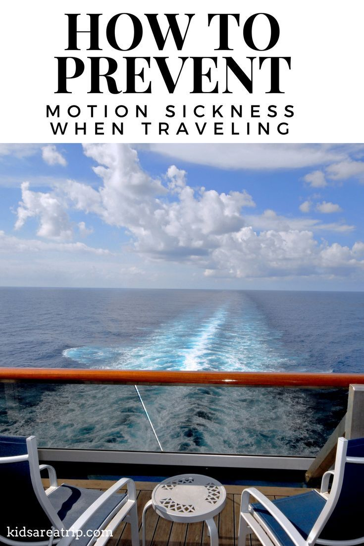 Tips for dealing with motion sickness when traveling