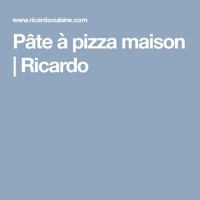 Pâte à pizza maison | Ricardo