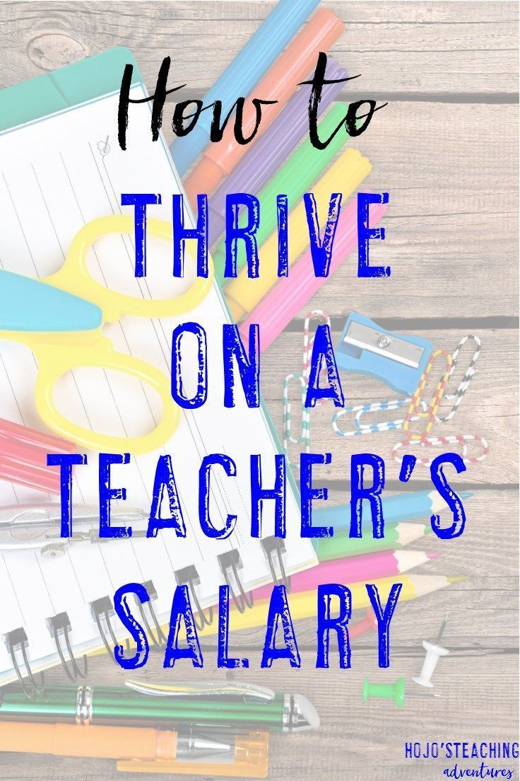 Are you sick of living paycheck to paycheck on your teaching salary? Do you want to know how to thrive on your teacher's salary? This blog post will give you advice that can really help you out!