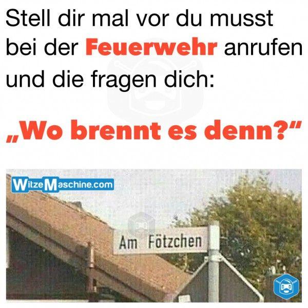 Lustige Straßennamen - Feuerwehr Witze -  Perverse Schilder - Ortsnamen