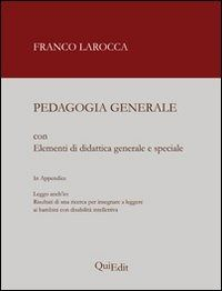 Prezzi e Sconti: #Pedagogia generale. elementi di didattica New  ad Euro 25.00 in #Quiedit #Libri