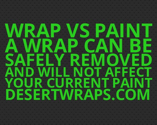 Wrap vs Paint tip # 4.. A wrap can be safely removed from your vehicle and your car will look good as new. Ask us a question about vehicle wraps and we'll answer! http://www.DesertWraps.com #VanWrap #VehicleBranding #VinylWrap