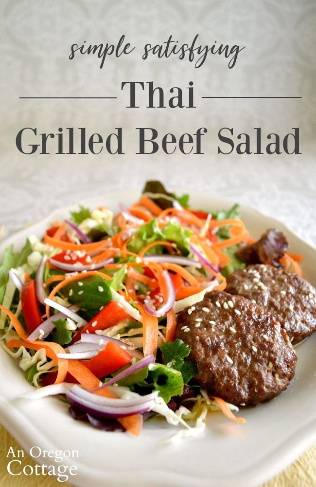 Easy Thai Grilled Beef Salad Recipe An Oregon Cottage Recipe Beef Salad Recipe Grilled Beef Recipes Using Ground Beef