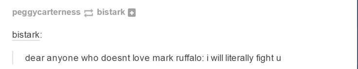 I'm a martial artist. Prepare to the fight, dear anyone who doesn't love Mark Ruffalo. Or Bruce Banner. Or the Hulk. You have been warned.