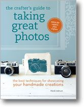 The Crafter's Guide to Taking Great Photos: The Best Techniques for Showcasing Your Handmade CreationsCrafter Guide, Crafts Book, Guide To, Propos Ideas, Handmade Creations, Crafts Business, Photos Book, Book Reviews, Handmade Jewelry