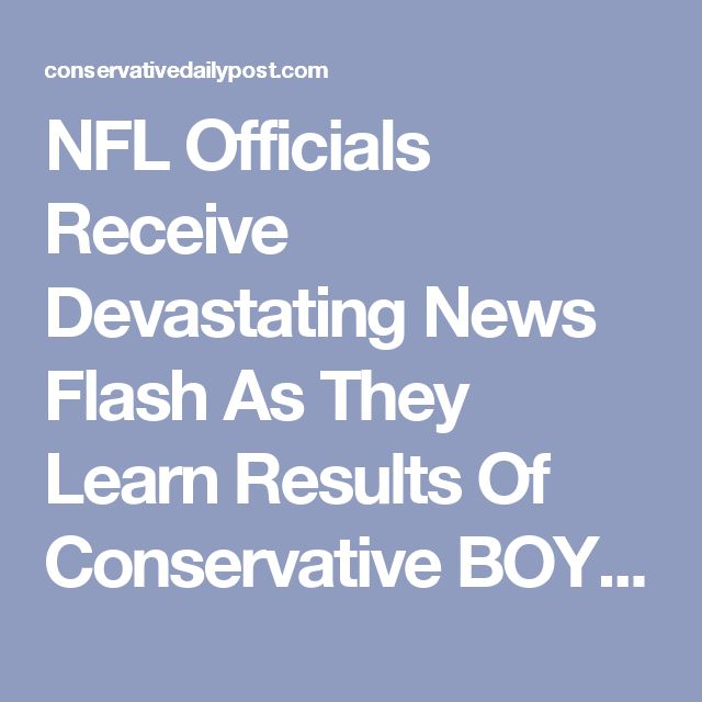 NFL Officials Receive Devastating News Flash As They Learn Results Of Conservative BOYCOTT Posted by Sam Di Gangi | Sep 21, 2017 | Liberal Corruption