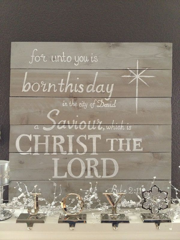 "Christmas sign Luke 2:11:1x6 pine boards from Home Depot stained with a color called ""sunbleached"" and wrote Luke 2:11 with a white Sharpie paint pen."