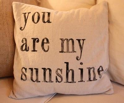 ...my only sunshine.