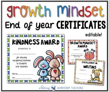 Editable GROWTH MINDSET End of Year CertificatesYour students will love these adorable end of year certificates!It's a great way to celebrate the personal progress made by each of your students after a year together.This big pack of low-ink certificates focus on Growth Mindset and Character Development topics (see list below).