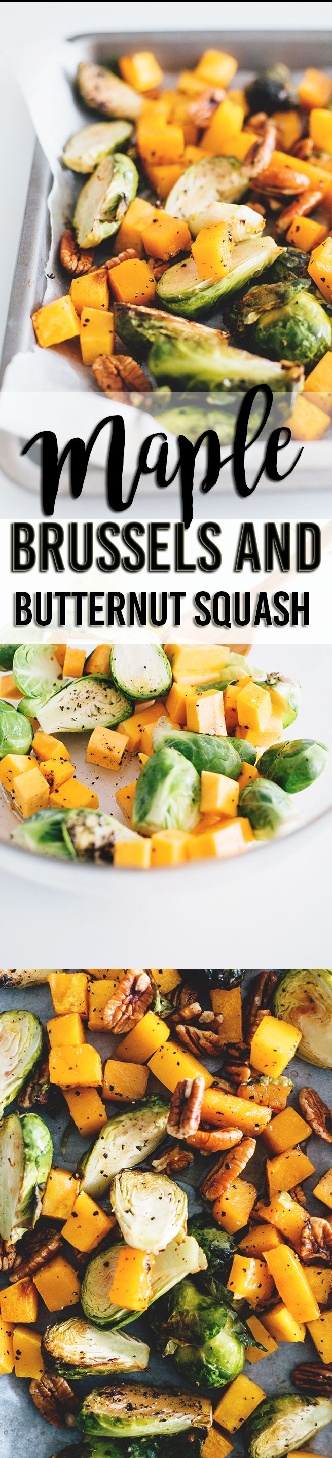 Maple Roasted Brussels Sprouts And Butternut Squash - healthy and delicious side dish to any meal. Vegan, Gluten Free, Low in Fat, Easy To Make. #vegan #veggies #vegetarian #maple #brussels #sprouts #squash