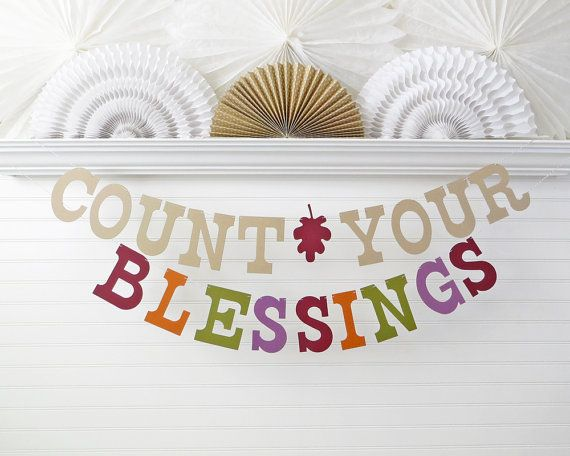 Count Your Blessings Banner - 5 inch Letters - Thanksgiving Decoration Thanksgiving Banner Fall Home Decor Fall Banner Blessings Sign by Fresh Lemon Blossoms