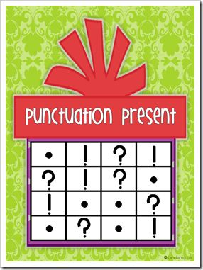 Punctuation bingo... Read a sentence and have students place a market on the correct punctuation for the sentence.