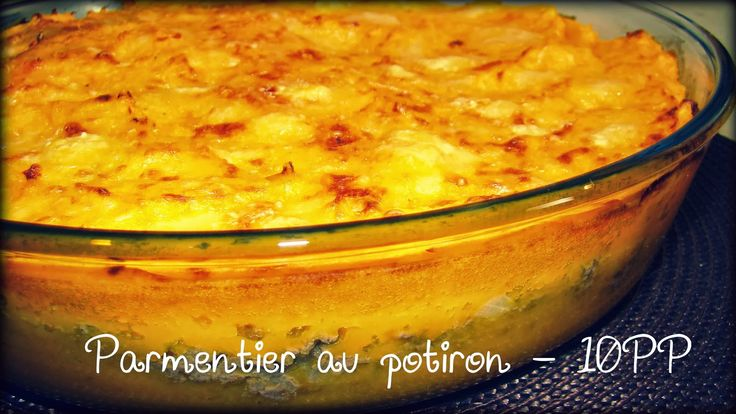 Une Baleine chez Weight Watchers: Parmentier de potiron - 10 PP le quart du plat !