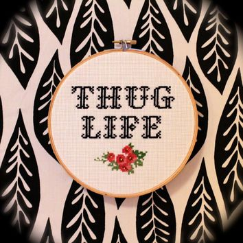Thug Life Cross Stitch
