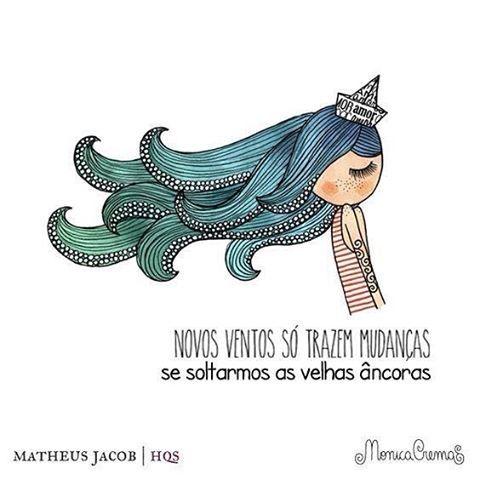 Bom dia!!! #regram @homemquesente  @monicacrema.art #frases #mudança #desapego