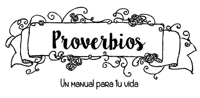 En su camino.: Proverbios (un manual para tu vida