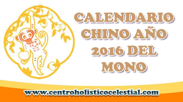 CALENDARIO CHINO AÑO DEL MONO 2016, HISTORIA Y PREDICCION CREADO CENTRO ...