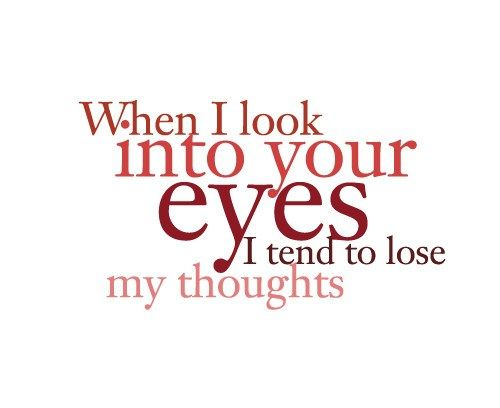 When I Look Into Your Eyes..