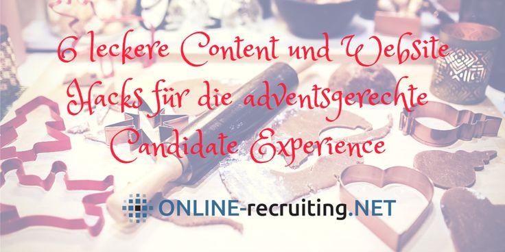 Auch in der Adventszeit gibt es tolle Ideen und Dinge, die Personalmarketer umsetzen können, um Jobsuchenden und Kandidaten eine gute Candidate Experience zu bieten. http://blog.online-recruiting.net/content-und-website-hacks-fuers-personalmarketing-im-advent/