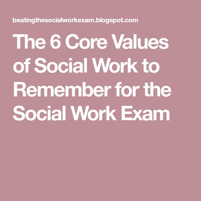 core values of social workers The core values of social workers according to the nasw code of ethics, there are 6 core values that are fundamental to the mission of social workers these are the values that should guide.